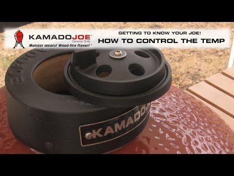 Kamado Joe - Controlling your Temperature