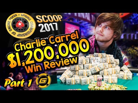 CHARLIE CARREL Reviews $1.2 MILLION WIN in SCOOP Main Event - All Hole Cards Exposed [Part 1]