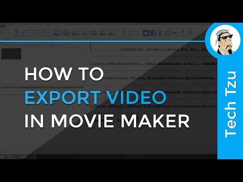 How to Export Video in Movie Maker