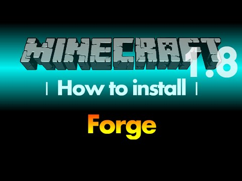 How to install Forge 1.8 for Minecraft 1.8 (with download link)