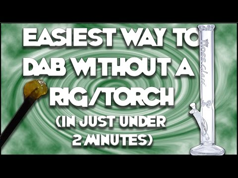 Easiest Way To Dab Without A Rignail In Just Under 2 Minutes