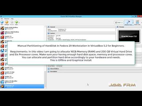 Manual Partitioning of HardDisk in Fedora 29 Workstation in VirtualBox 5.2 for Beginners