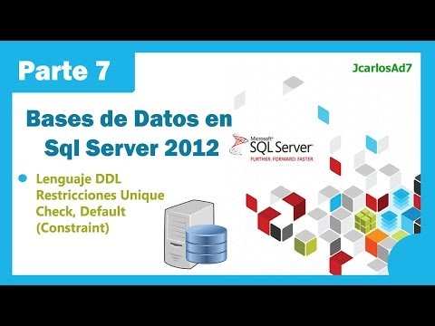 Restricción Unique, Check, Default Sql Server 2012 (7-35) Bases Datos en Microsoft Sql Server 2012