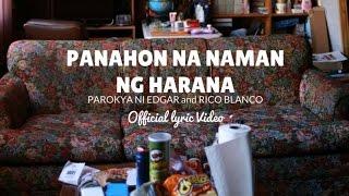 Parokya Ni Edgar & Rico Blanco - Panahon Nanaman Ng Harana (Official Lyric Video)