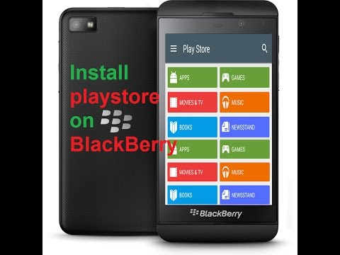 Install Google Play Store on BlackBerry 10 (2018) latest