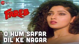 O Hum Safar Dil Ke Nagar | Fareb | Udit Narayan & Alka Yagnik | Jatin-Lalit | Faraaz Khan & Suman R