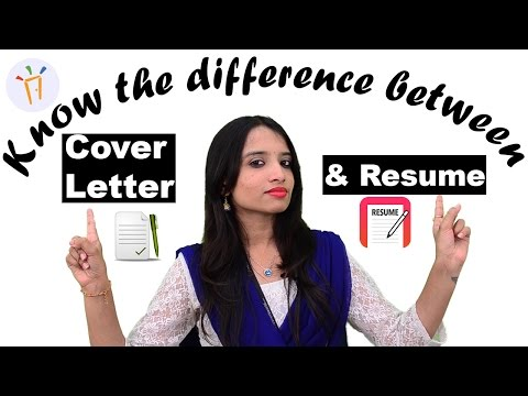 What is the Difference Between a Resume and a Cover Letter? II Interview tips