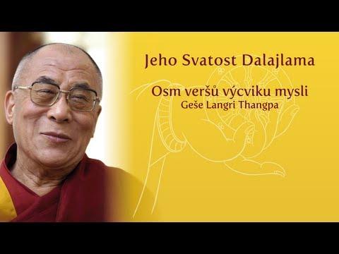 Osm veršů výcviku mysli - Geše Langri Thangpa (1.část / 1st part)