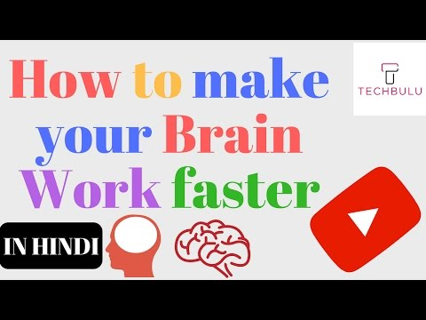How to make brain faster and sharper
