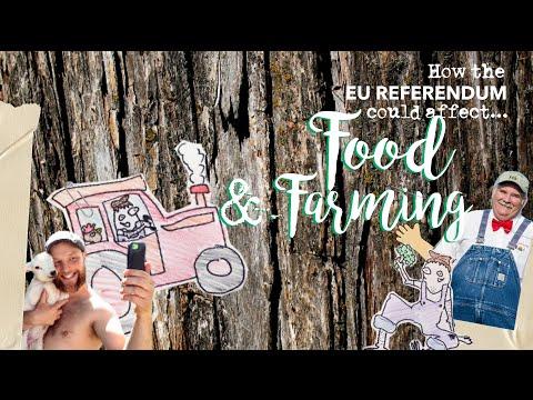 The EU Referendum, Food & Farming