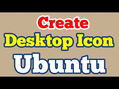 Create desktop icon or shortcut for any Application on Ubuntu 14.04