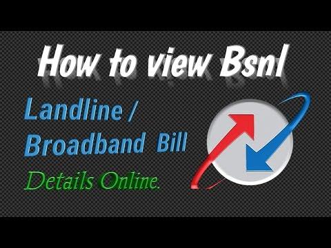 How view Bsnl Landline Broadband Bill Details Online.