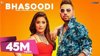 BHASOODI : Sonu Thukral ft. Hina Khan (Full Song) Pardhaan | Preet Hundal | Latest Bollywood Song