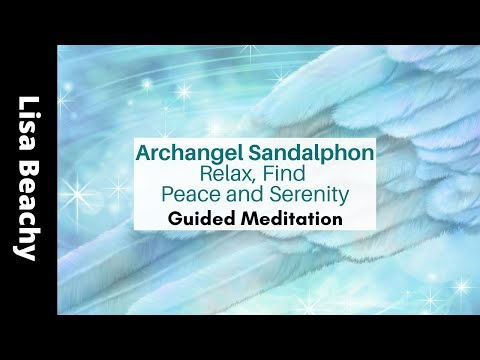 Archangel Sandalphon 🌅 Find Serenity Guided Meditation