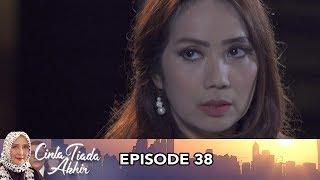 Cinta Tiada Akhir Episode 38 Part 1