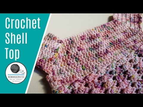 Crochet Shell Top/dress tutorial