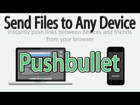 Pushbullet Send Files Between PC, Mac, Android, iOS