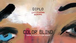 Diplo - Color Blind (feat. Lil Xan) [TWERL & Max Styler Remix] {Official Audio}