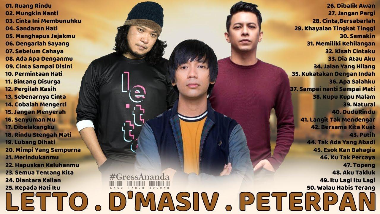 Download LETTO, D'MASIV, PETERPAN [FULL ALBUM] LAGU POP INDONESIA TAHUN 2000an TERBAIK MP3 Gratis