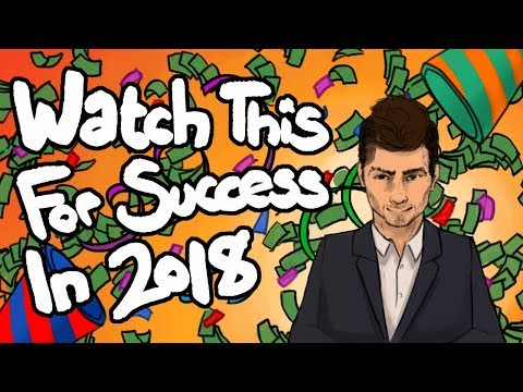 Watch This If You Want 2018 To Be Your Best Year Yet