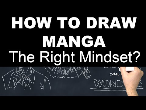 How to Draw Manga - Part 2: Getting in the Right Mindset