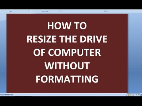 how to increase or decrease the capacity of a drive in computer without formatting