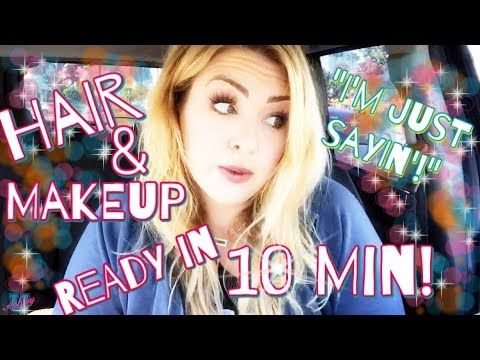 How To Get Hair And Makeup Ready In 10 Minutes?! AKA Enhancing