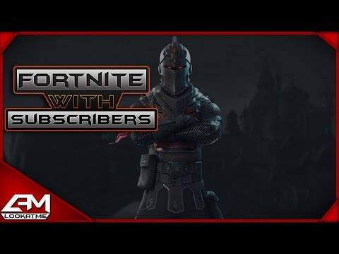 Fortnite w/subscriber & Using Port-A-fort
