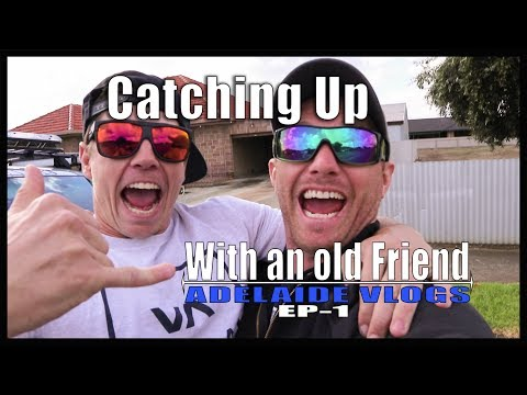 Catching up With an Old Friend | Adelaide Vlog Episode 1