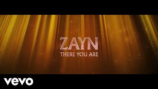 ZAYN - There You Are (Lyric Video)