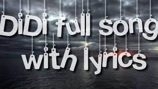 Didi Full Song Lyrics