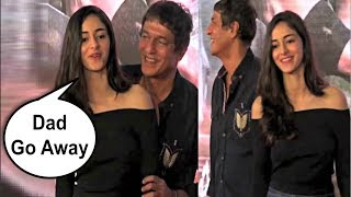 Ananya Pandey Ask Father Chunky Pandey To Leave Her Alone