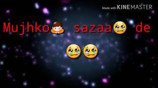 Tu Jo Kahe - Whatsapp video status