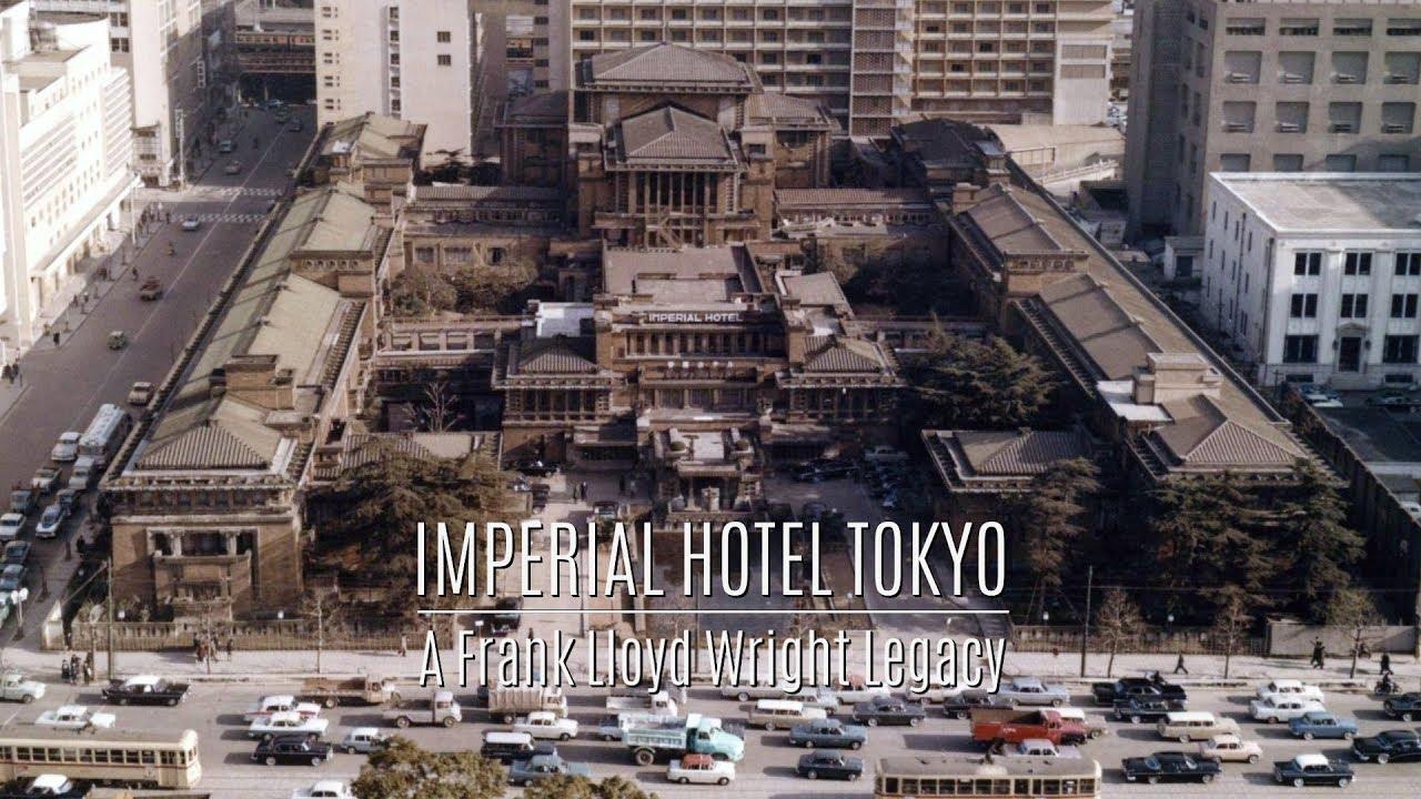 Imperial Hotel Tokyo - A Frank Lloyd Wright Legacy