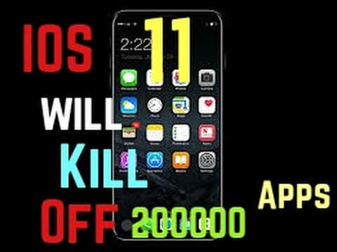 Update on Apple IOS 11.....Will it kill off 200000 apps in the app store?