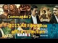 Bollywood Box Office Collection 2017 Up To All Films Verdict And Commando 2 1st Weekend Collection