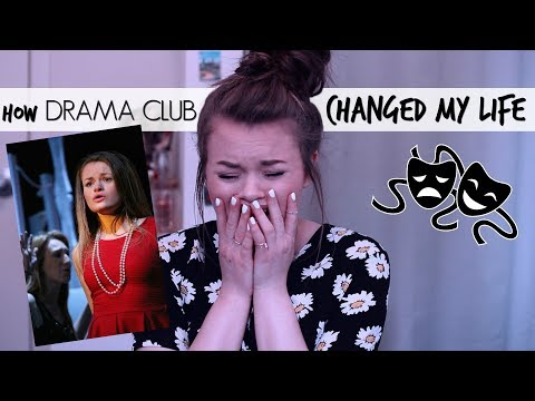 How Drama Club/Theatre Changed My Life in High School