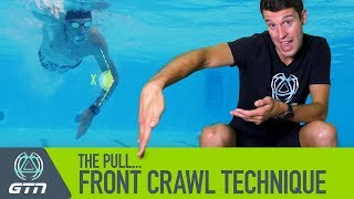 The Pull - How To Swim Front Crawl   Freestyle Swimming Technique