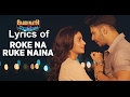 "Roke Na Ruke Naina Lyrics (Full Song) | Arijit Singh | Varun, Alia | ""Badrinath Ki Dulhania"""