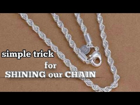 Simple trick to get our silver chain shaining,home made silver cleaner,remove tarnish from silver,