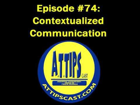 A.T.TIPSCAST Episode #74: Contextualized Communication