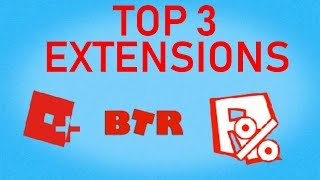 Top 3 BEST Roblox EXTENSIONS To Get,8EAFS - VideosTube