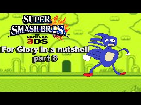 GUTTA GO FEST!!! For glory in a nutshell 8 - Super Smash Bros 3DS