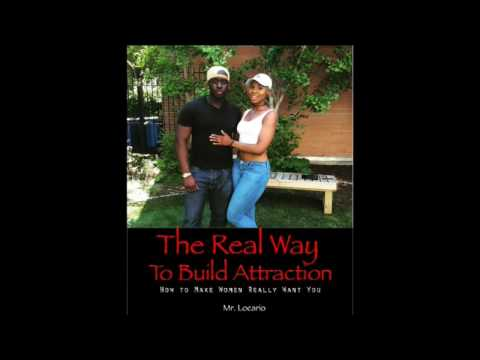 The Only Girl You'll Need Build Attraction With