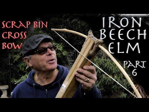 IRON BEECH ELM Crossbow. Scrap Bin Crossbow. Part 6. How I made a Crossbow from Scrap