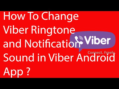 Android App: How To Change Viber Ringtone and Notification Sound -2016 ?