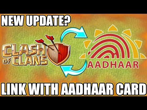 OMG😲LINK YOUR AADHAAR CARD WITH CLASH OF CLANS   NEW UPDATE CONCEPT (IDEA)