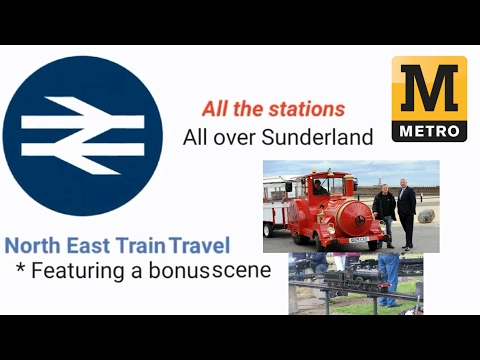 All the stations: All over Sunderland
