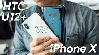 HTC U12+ vs Apple iPhone X first look