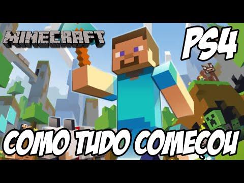 Minecraft PS4 - Como Tudo começou